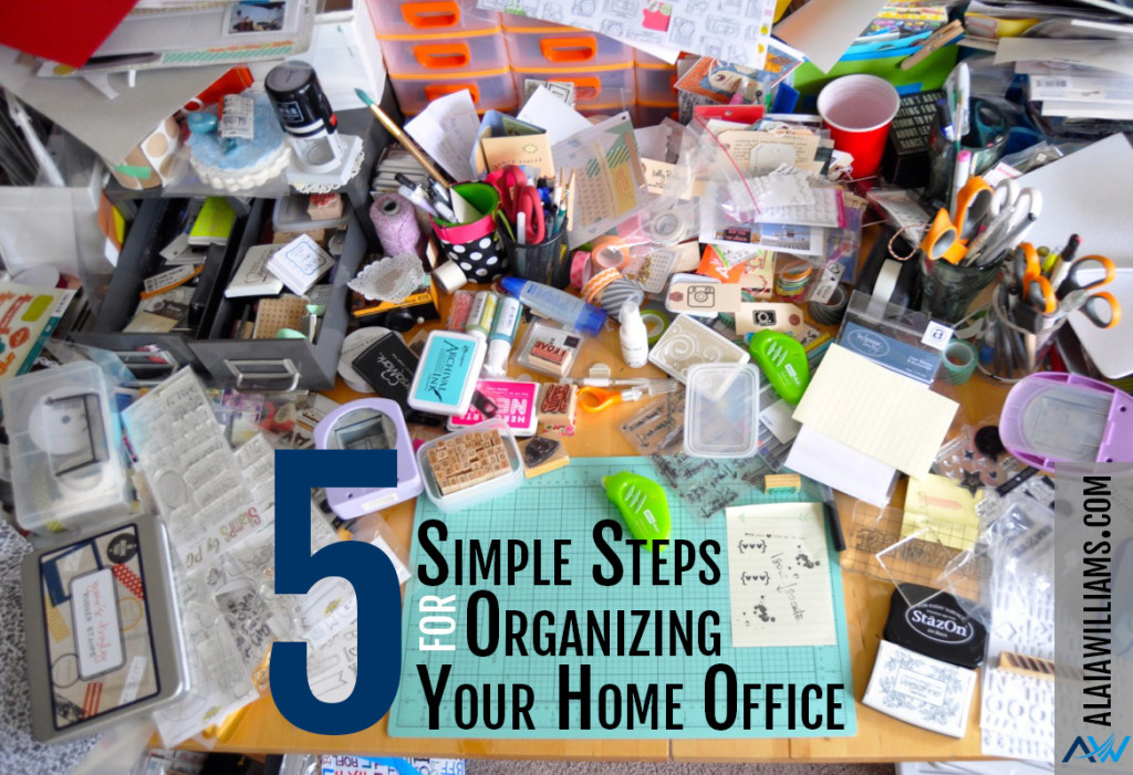 5 Simple Steps for Organizing Your Home Office